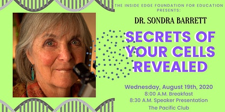 Secrets of Your Cells with Sondra Barrett | The Inside Edge tickets