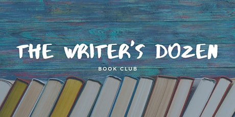The Writer's Dozen Book Club - May tickets
