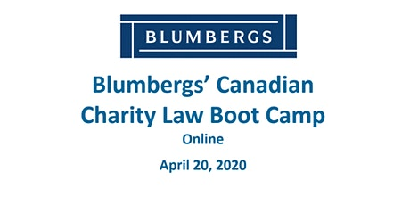 Blumbergs' Canadian Charity Law Boot Camp 2020 - now online only tickets