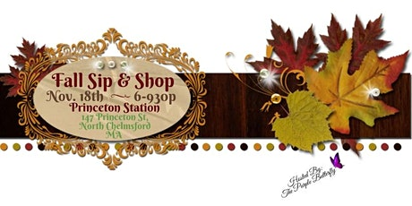 Fall Sip & Shop at Princeton Station tickets