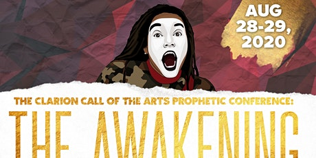 The Clarion Call of the Arts Prophetic Conference tickets