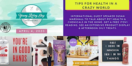 Tips for Health in a Crazy World & Extensive Young Living Product Display  tickets