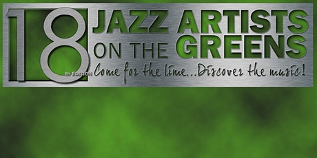 Jazz Artists on the Greens™: The 18th Edition tickets
