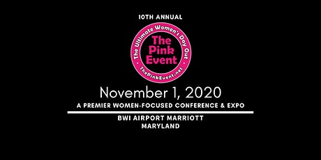 10th Annual, The Pink Event®: Ultimate Women's Day Out tickets