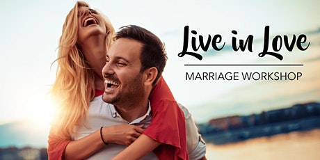 Live In Love Marriage Workshop tickets