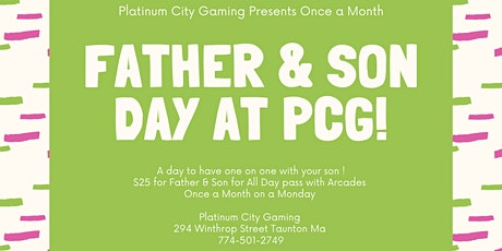 Platinum City Gaming Presents Once a Month Father & Son Day tickets
