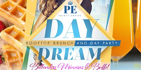 Day Dream | Rooftop Brunch & Day Party tickets