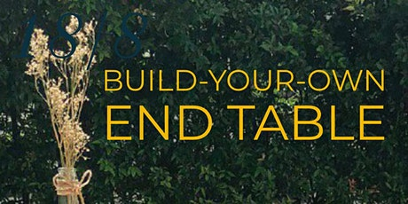 Build Your Own End Table (April 2020) tickets