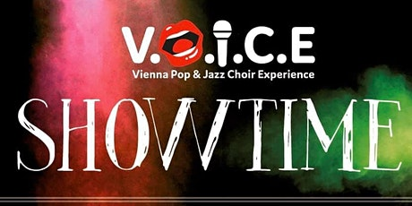 V.O.I.C.E  - SHOWTIME Tickets
