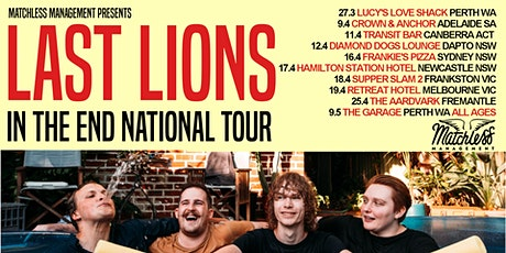 Last Lions In The End Tour - Adelaide tickets