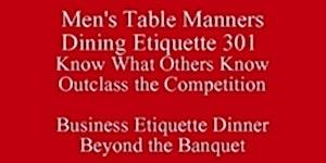 Business Etiquette Dinner Beyond the Banquet Look Bette...