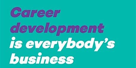 Career Development is everybody's business: For communities: Bentley tickets