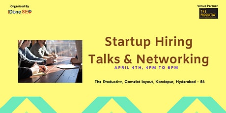 Startup Hiring Talks & Networking tickets