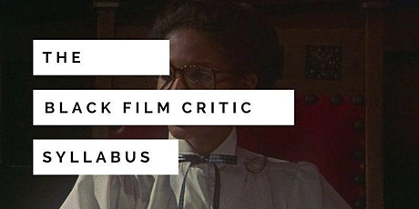 The Black Film Critic -  A Talk by Fanta Sylla tickets