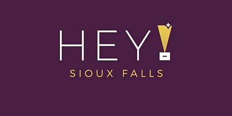 Hey Sioux Falls 2020 tickets