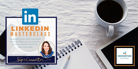 LinkedIn Masterclass - Online tickets