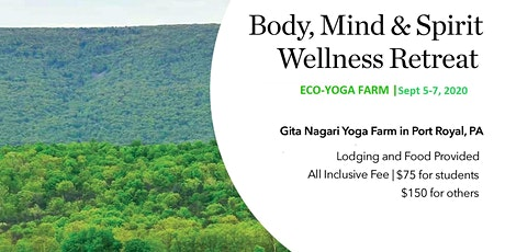 Body, Mind & Spirit Retreat at Eco Yoga Farm tickets