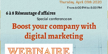 6 to 7  WEBINAIRE - Boost your company with digital marketing & B2B Lounge tickets