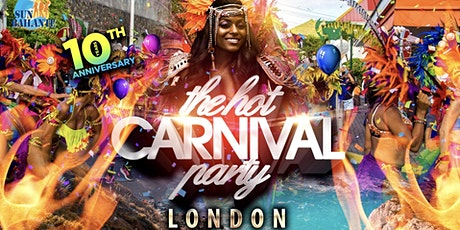 Notting Hill Carnival 2020 - The Hot Carnival Party tickets