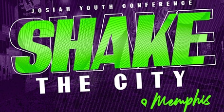 Shake The City: Memphis Youth Conference tickets