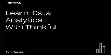Thinkful Webinar | Learn Data Analytics with Thinkful tickets