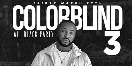 Colorblind 3 // All BLACK Attire // HOSTED BY PLEASURE P // 21+ tickets