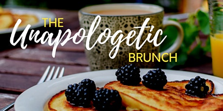 The Unapologetic Brunch: Building Your Brand Unapologetically tickets