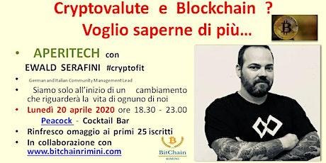 Cryptovalute e Blockchain ?  Voglio saperne di più... biglietti