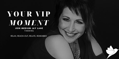 Your VIP Moment  with Medium Jay Lane - Timmins tickets