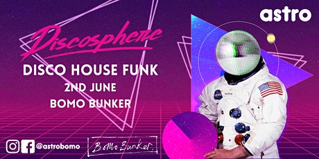 Astro Presents: Discosphere tickets
