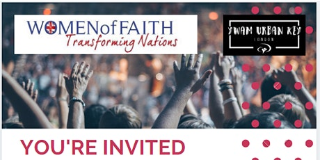 Women of Faith Gathering - 30th of May tickets