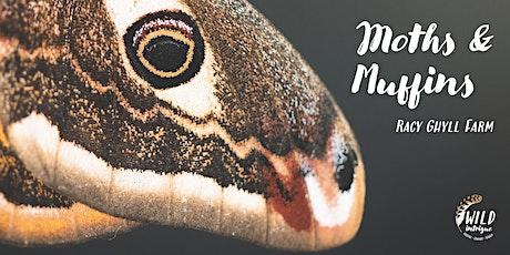 Moths & Muffins Morning   Racy Ghyll Farm tickets