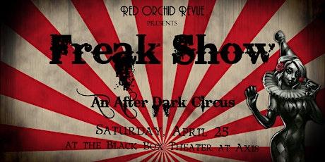 Freak Show an After Dark Circus tickets
