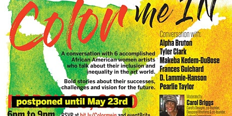 Color Me In Conversation with 6 amazing artists Postponed from 3/20 to 5/23 tickets