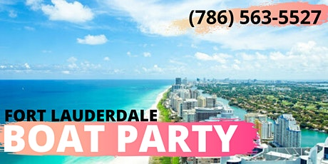#2020 BOAT PARTY in FORT LAUDERDALE tickets