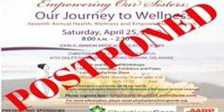 7th Annual Empowering Our Sisters: Our Journey to Wellness Health Summit tickets