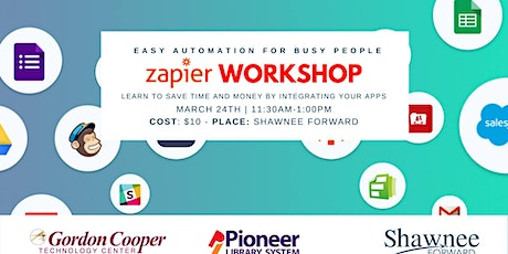 Zapier Intro Workshop - Easy Automation for Busy People tickets
