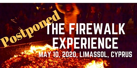 The Firewalking Experience! LIVE in Cyprus! tickets