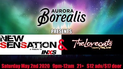 New Sensation & The Lovecats! (INXS and The Cure Tributes) tickets