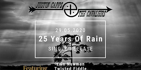 25 Years of Rain Release Gig - Justin Capps and The Cavaliers + Friends tickets