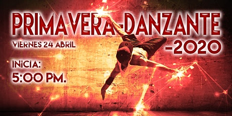 Evento Cultural-Familiar - Primavera Danzante 2020 billets