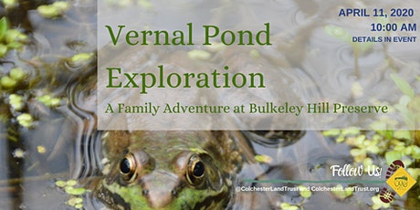 Vernal Pond Exploration Family Event with Colchester Land Trust tickets