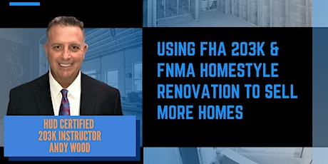 Realtor CE Class: Using FHA 203K & FNMA Renovation Loans to Sell More Homes tickets