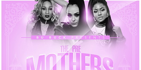 Pre Mothers Day Party tickets