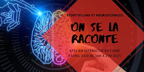 On se la raconte - Storytelling et neurosciences billets