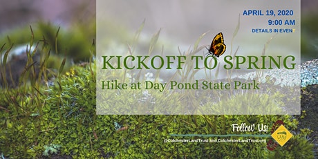 Kickoff To Spring Hike at Day Pond State Park tickets