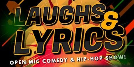 Laughs & Lyrics: Open Mic Comedy & Hip Hop Show! tickets