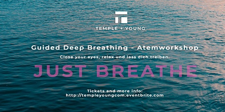 Guided Deep Breathing - Atemworkshop Tickets