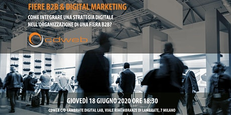 Fiere B2B & Digital Marketing biglietti