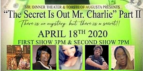 The secret is out Mr.Charlie Part 2 tickets